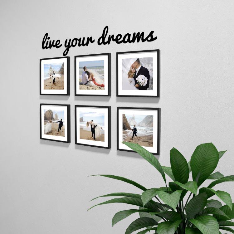 Live Your Dreams  6